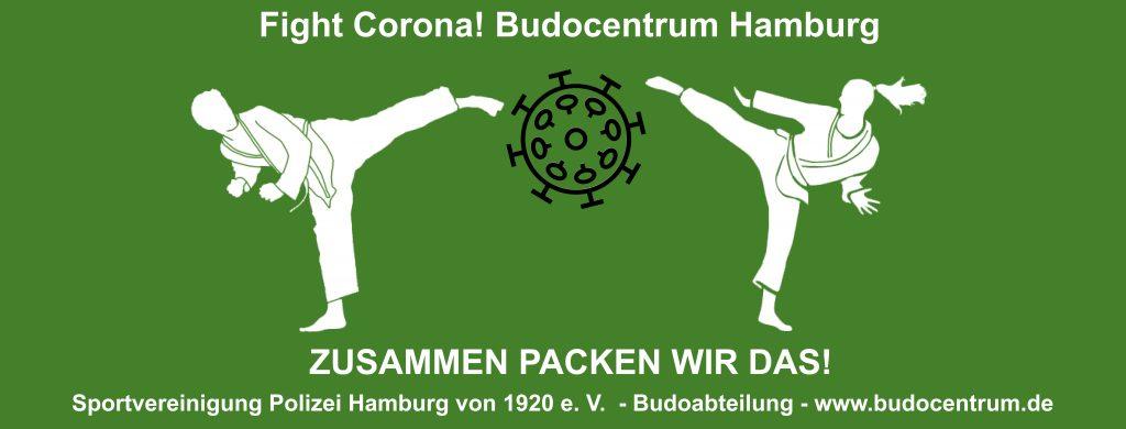 Fight Corona! Budocentrum Hamburg- Zusammen packen wir das!